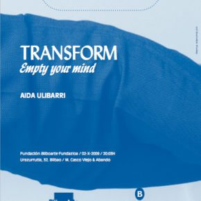 Transform. Empty your mind. Aida Ulibarri