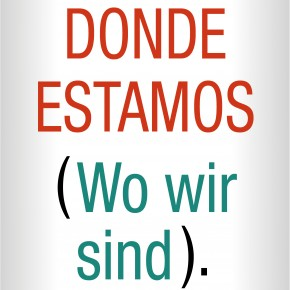 DONDE ESTAMOS (Wo Wir Sind). Exposición en Bilbao Arte