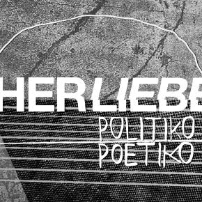 HERLIEBE. Exposición de POLITIKO-POETIKO