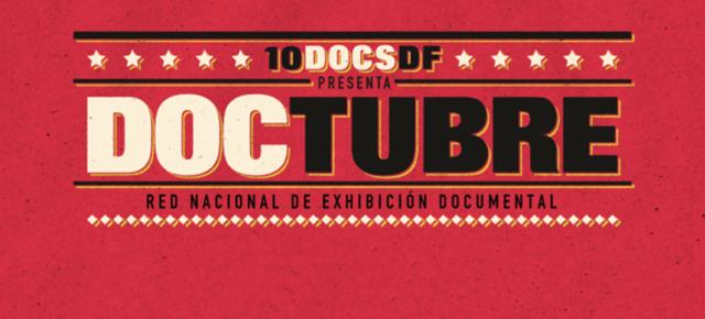DOCTUBRE IB Festival internacional de Cine documental Ciudad de México
