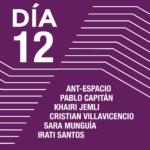 Encuentros con los artistas <br> ANTespacio <br> Pablo Capitán <br> Khairi Jemli <br> Cristian Villavicencio <br> Sara Munguía <br> Irati Inoriza