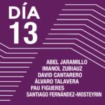 Encuentros con los artistas <br> Abel Jaramillo <br> Imanol Zubiauz <br> David Cantarero <br> Álvaro Talavera <br> Pau Figueres <br> Santiago Fernández-Mosteyrin