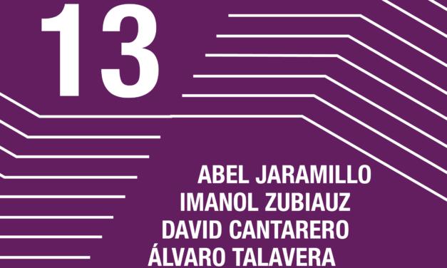 Artistekin  topaketak  <br>  Abel  Jaramillo  <br>  Imanol  Zubiauz  <br>  David  Cantarero  <br>  Álvaro  Talavera  <br>  Pau  Figueres  <br>  Santiago  Fernández-Mosteyrin