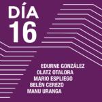 Encuentros con los artistas <br> Edurne González <br> Olatz Otalora <br> Mario Espliego <br> Belén Cerezo <br> Manu Uranga