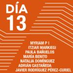 Encuentros con los artistas <br>Myriam P I <br>Itziar Markiegi <br>Paula Bañuelos <br>María Benito <br>Natalia Domínguez <br>Adrián Castañeda <br>Javier Rodríguez