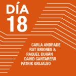 Encuentros con los artistas <br>Carla Andrade <br>Rut Briones y Raquel Durán <br>David Cantarero <br>Patrik Grijalvo