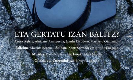 Estreno de cortometraje: <br>«Eta gertatu izan balitz?» de Khuruts Begoña