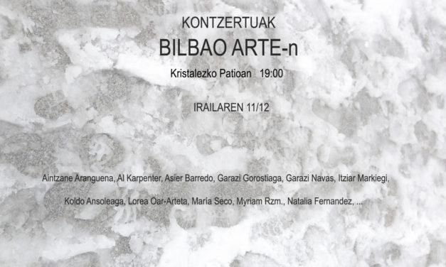 Conciertos de arte sonoro en BilbaoArte