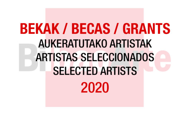 Selected Artists for Work-space Allowance Grants BilbaoArte 2020