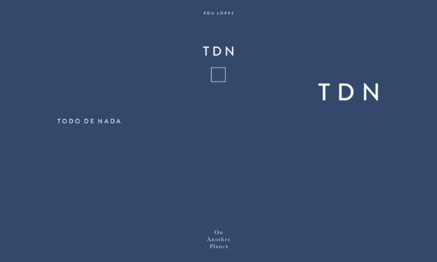 Presentación de libro: «TDN {Todo de nada}» de Edu López