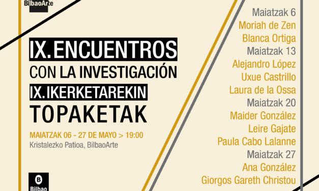 IX. Encuentros con la investigación. Presentación de trabajos de Máster de la Facultad de Bellas Artes (UPV/EHU)