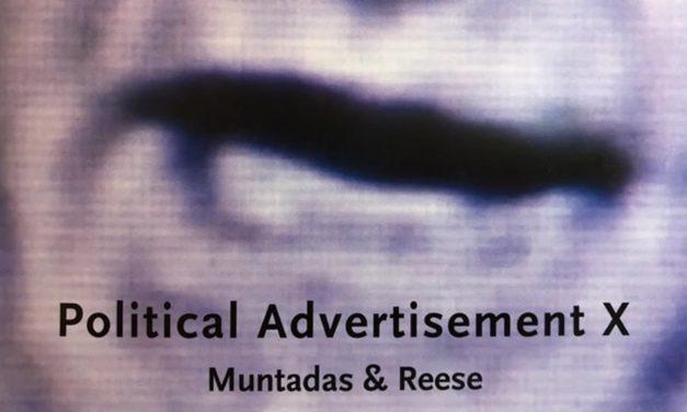 Proyección: «Political Advertisement X», Antoni Muntadas + Marshall Reese. Con intervención de Muntadas. Presenta Iñaki Esteban.
