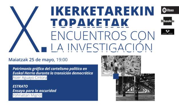 X. Encuentros con la Investigación. Asier Aguayo Cintora & Yohnattan Mignot