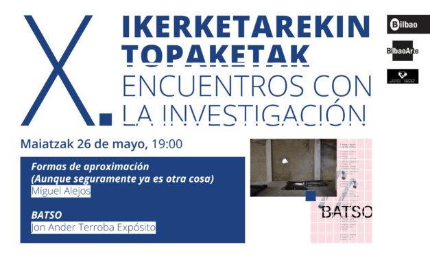 X. Encuentros con la Investigación. Miguel Alejos & Jon Ander Terroba Expósito