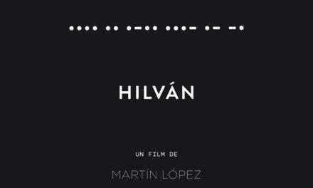 Screening of the documentary: •••• •• •–•• •••– •– –• (Hilván) by Martín López