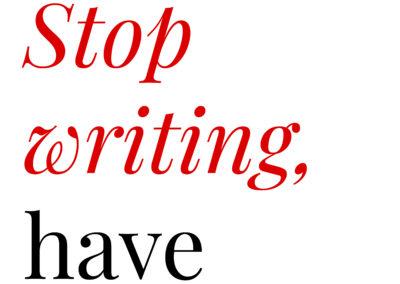 Stop writing, have babies  Elizabeth Casillas (2017)