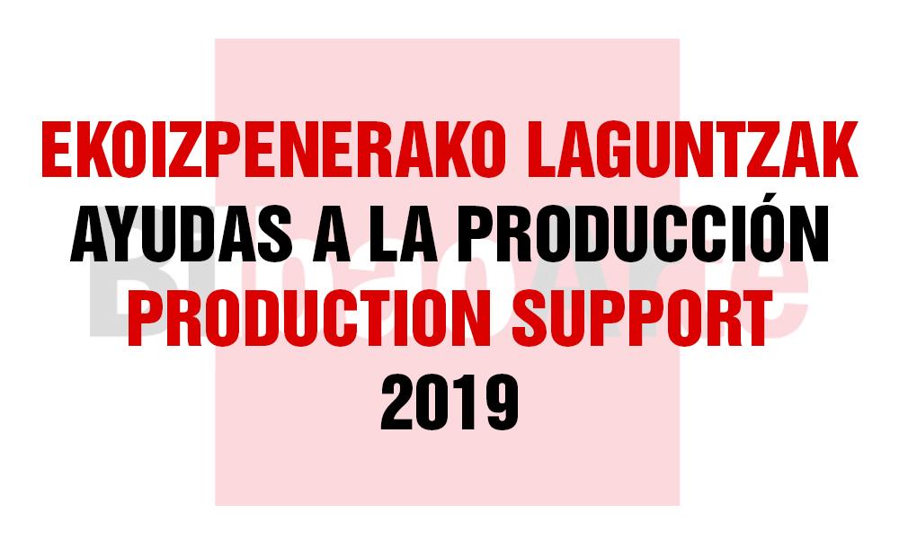 1ª CONVOCATORIA AYUDAS A LA PRODUCCIÓN <br>(FEBRERO-ABRIL 2019)