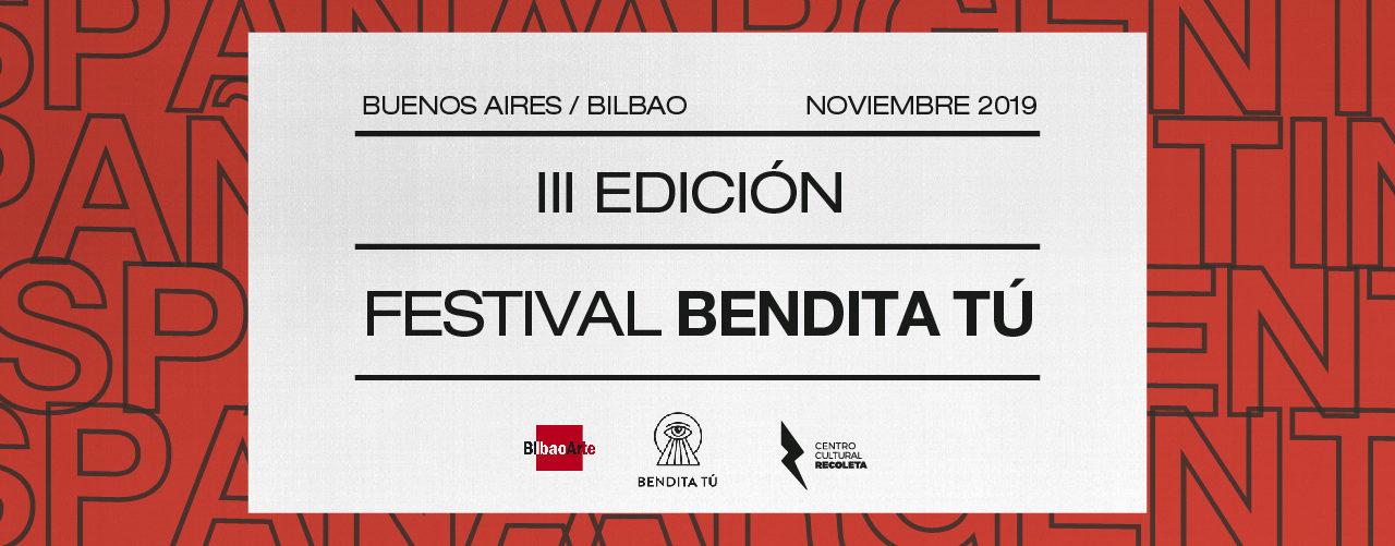 Convocatoria: Festival Bendita Tú III